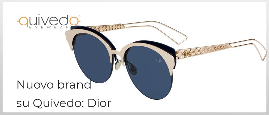 [Nuovo Brand su Quivedo] Dior: occhiali da sole e vista