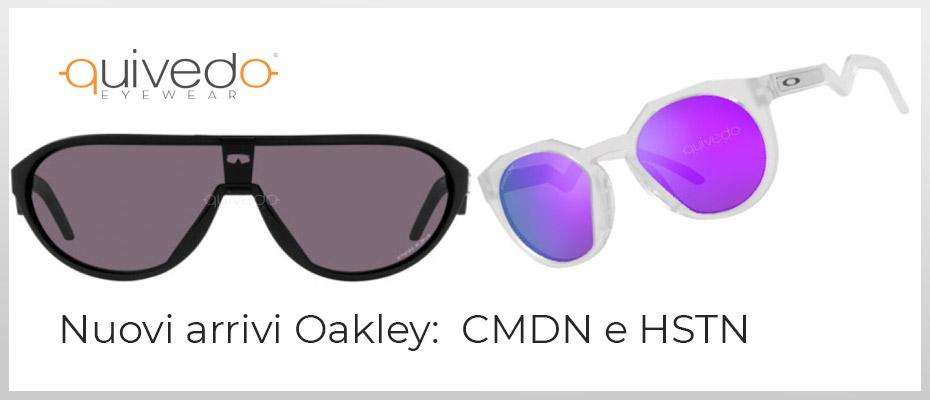 Novità Oakley: Occhiali CMDN e HSTN