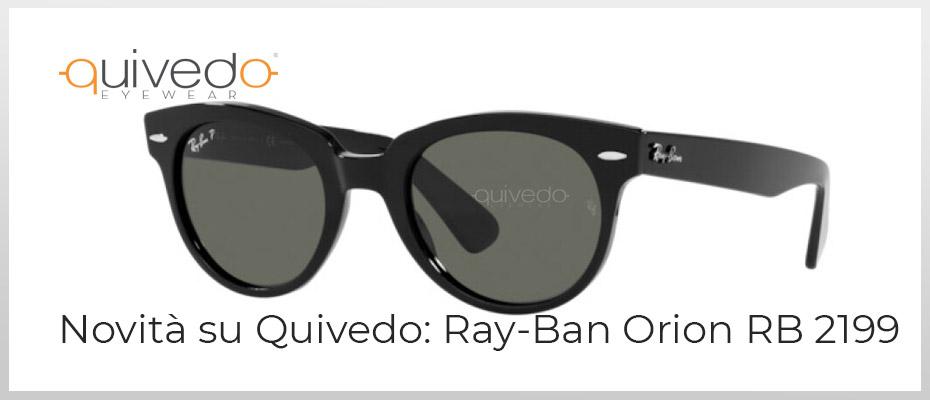 Novità primavera estate 2021: Ray-Ban Orion RB 2199