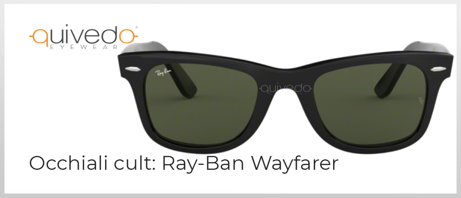 Occhiali cult: Ray-Ban Wayfarer