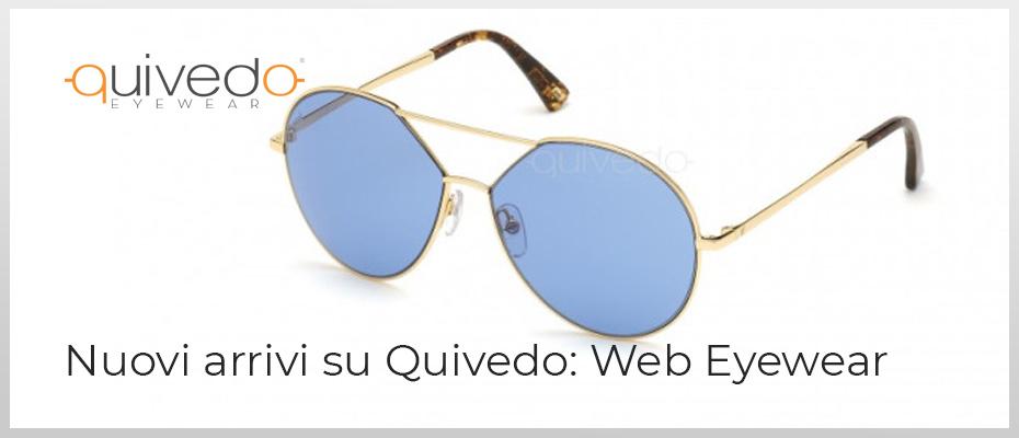[Nuovi Arrivi] Web Eyewear: Occhiali da sole